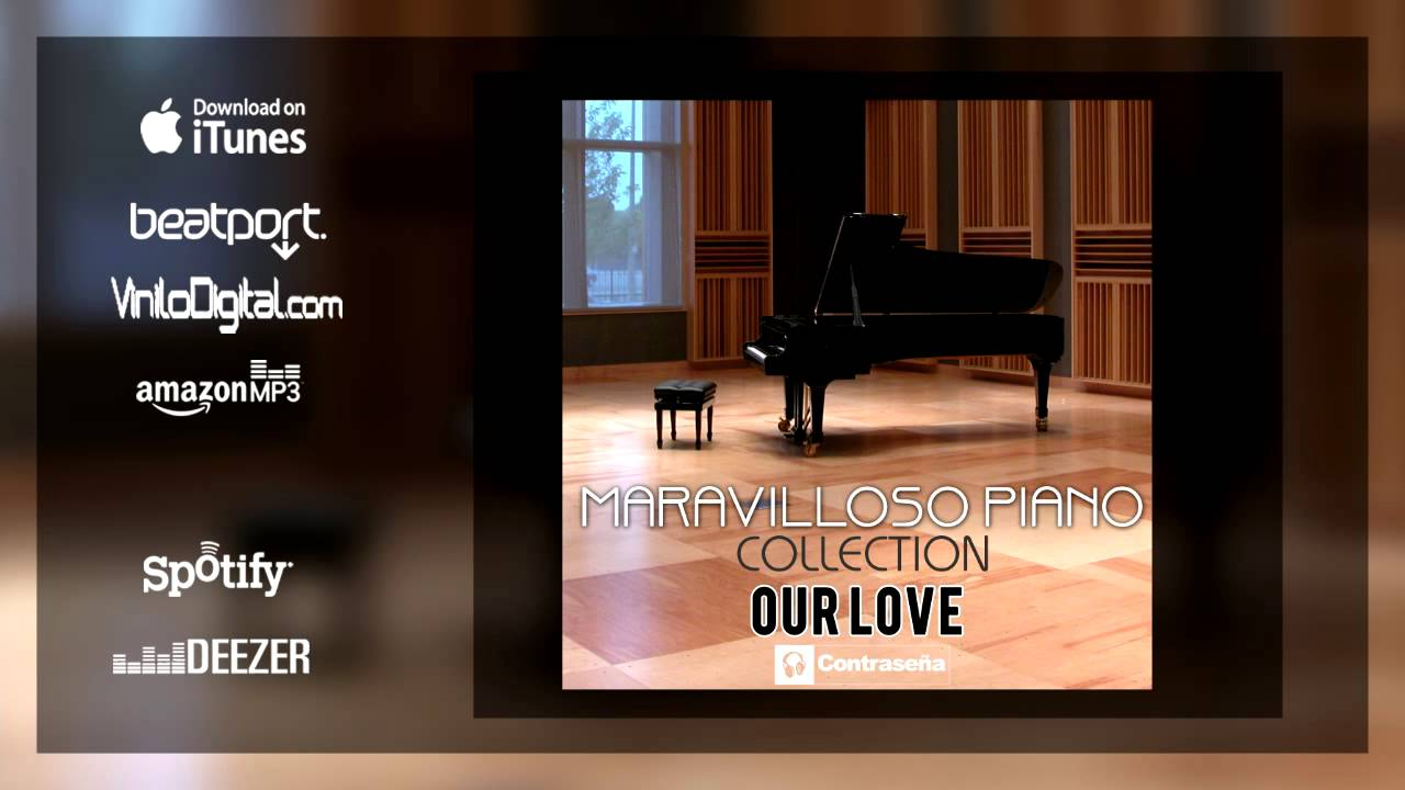Our Love Piano Collection The Piano Man Música De Piano Instrumental Música Relajante Youtube