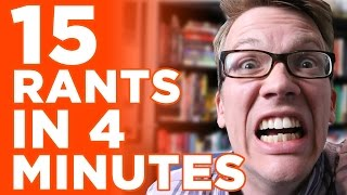 15 rants in four minutes