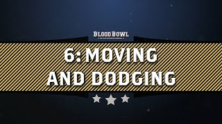 Learn to Play Blood Bowl - Moving and Dodging