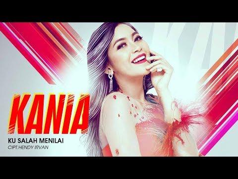 Kania - Ku Salah Menilai (Official Radio Release)