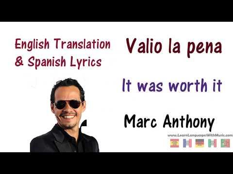 Marc Anthony - Valio la pena Lyrics English and Spanish