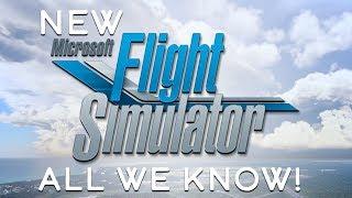 New Flight Simulator 2020 - All We Know!