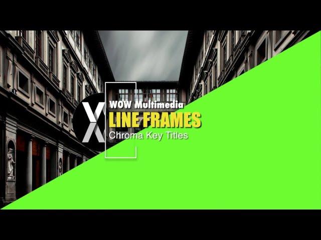 Chroma Key - Line Frames