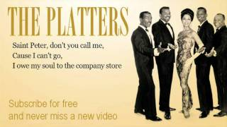 The Platters - Sixteen Tons - Lyrics