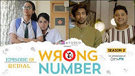 Wrong Number | S02E01 - Redial | Ft. Apoorva, Ambrish, Badri, Anjali & Parikshit | RVCJ Originals