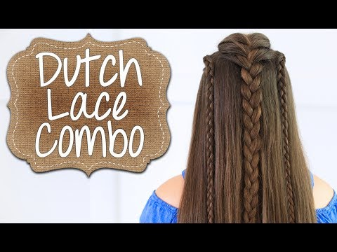 How to Create a Dutch Lace Braid Combo | Long Hairstyles