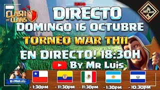 DIRECTO CLASH OF CLANS TORNEO WAR TH11 | clash of clans by mr luis