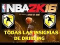 NBA 2K16 - COMO CONSEGUIR TODAS LAS INSIGNIAS - DRIBBLING