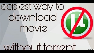 How to download any movie without torrent