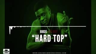 Boosie Type Beat 2016- Hard Top (Prod. @KingDrumdummie)