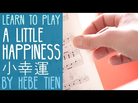 "Learn How to Play: ""Little Happiness"" (小幸運) by Hebe Tien from the movie ""Our Times"" (我的少女時代)"