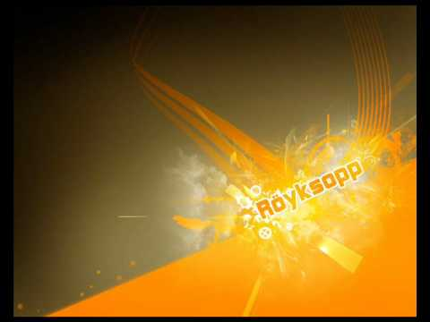 Röyksopp - This Space [HQ sound]