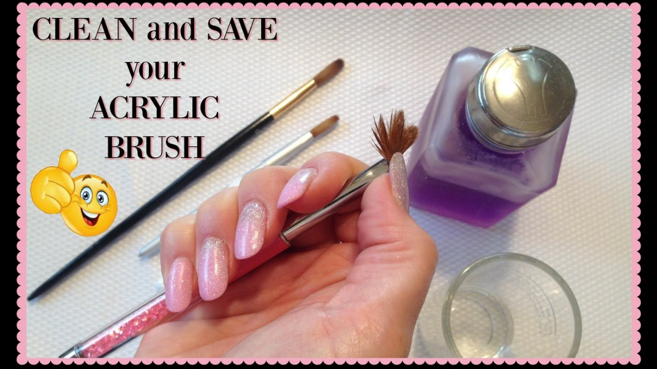 Acrylic Nail Brush: How to Revive and Clean Your Hard Acrylic Brush ...