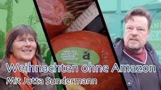 Weihnachten ohne Amazon  mit Jutta Sundermann  Meinungs-Bilder