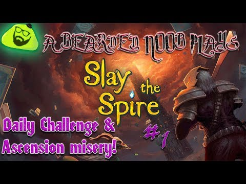 Slay The Spire - Daily Challenge & Ascension Misery! #1