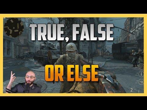 True, False, Or Else! (Call of Duty WW2)
