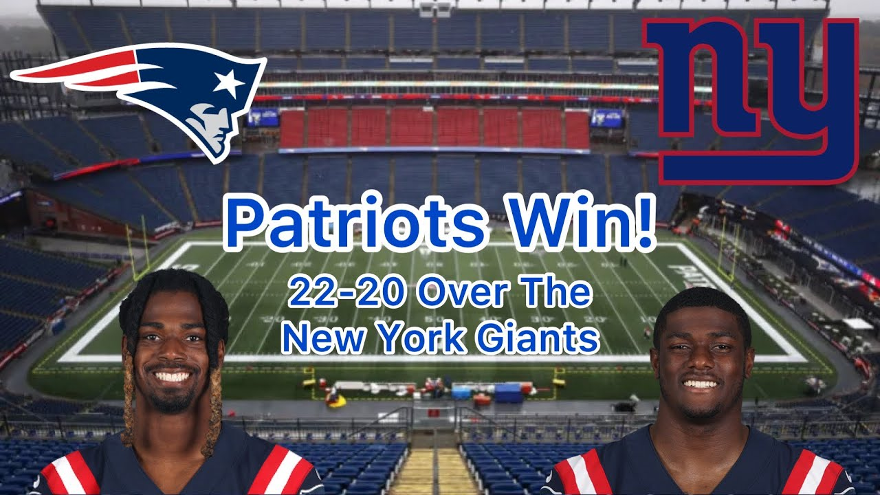 Patriots Finish Undefeated Preseason With Win Over Giants