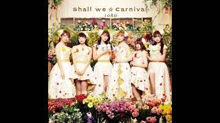 Album: Shall We ☆ Carnival https://youtube.com/playlist?list=PLfUWvM3la8-OpjSZuFbSQIwUiMq73sles Album: Wonderful palette ...