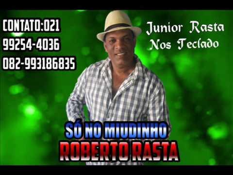 CD Roberto Rasta Só no Miudinho 2016