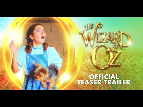 The Wizard Of Oz - Official Teaser Trailer