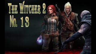 The Witcher 2 s 13 Малена и Анешка