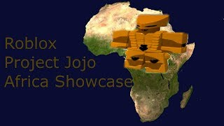Roblox Project Jojo Africa Showcase!