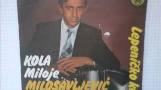 Miloje Milosavljevic Krcmarac - Radino kolo