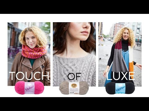 3 Luxurious Yarns, 25 Free Patterns – The Touch of Luxe Collection