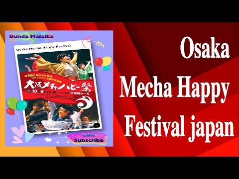 Osaka Mecha Happy Festival • 大阪メチャハッピー祭り • Japan Festival