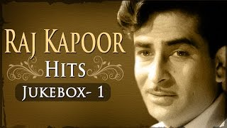 Raj Kapoor Superhits - Jukebox 1 - Evergreen Old Songs Collection