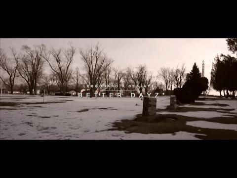 """""""BETTER DAYZ"""" LeggoHard x CeaJay$ (Official Music Video) - Shot By AIRBORNFILMZ"""
