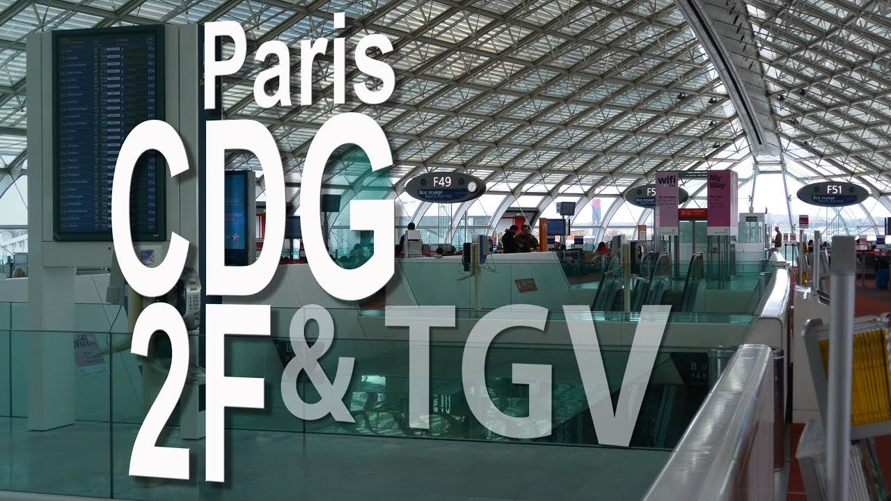 paris cdg airport terminal 2f and tgv railway station departure arrival youtube. Black Bedroom Furniture Sets. Home Design Ideas