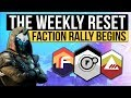 Destiny 2 FACTION RALLY BEGINS Weekly Reset Faction Quest Engrams Nightfall 26 September mp3