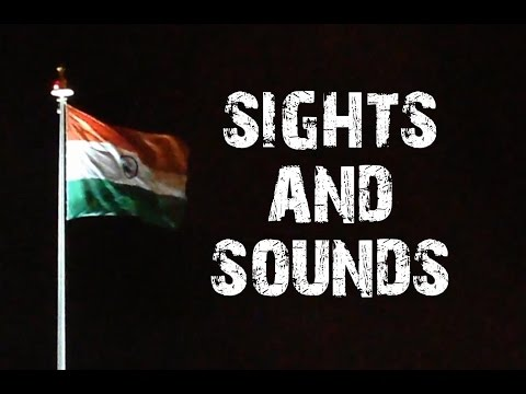 Sights and Sounds of India