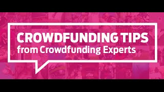 8 Crowdfunding Tips from Crowdfunding Experts
