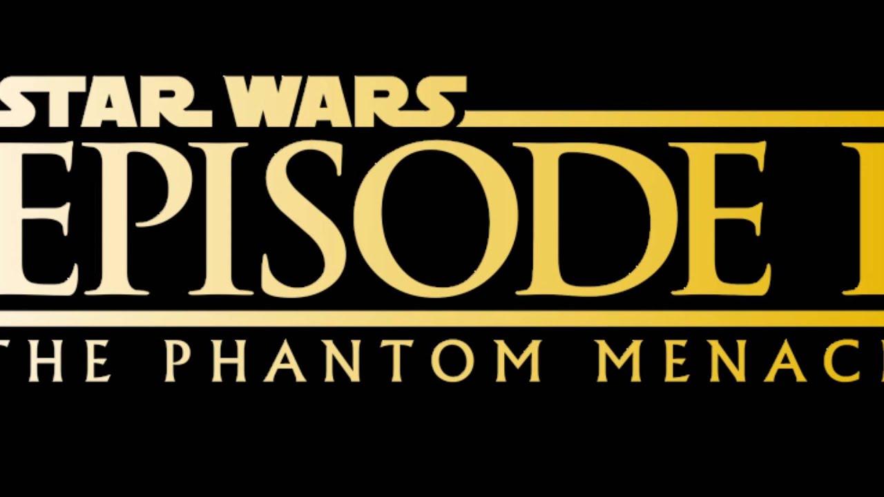 Star Wars: Episode 1, The Phantom Menace - YouTube |Star Wars Phantom Menace Youtube
