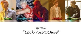 Shinee 샤이니 - Lock You Down  Special Track  Lyrics  Color Coded Han-rom-eng
