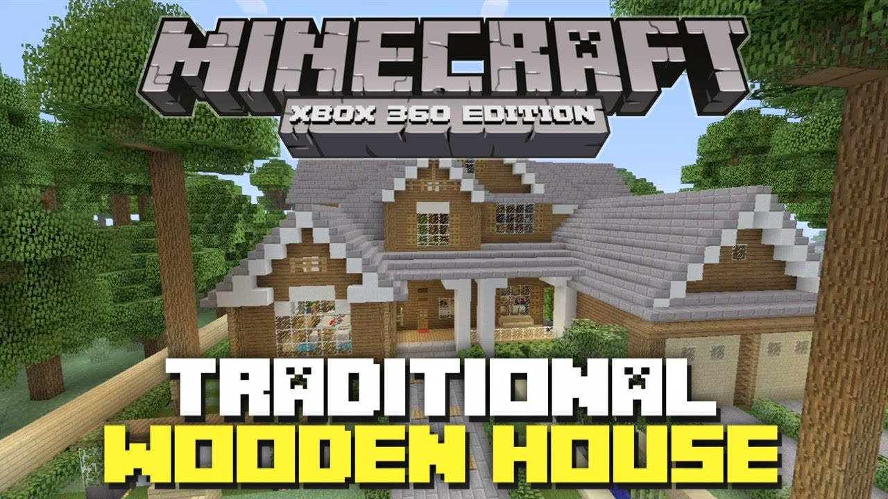 Minecraft Xbox 360: Traditional Wooden House! (House Tours ... - photo#14