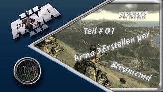 Arma 3 Server Erstellen per steamcmd [2014] by Ice-Tutorials [HD] [GER]