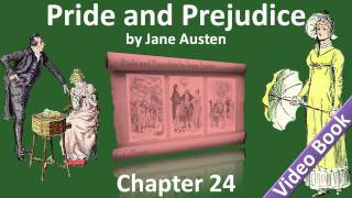 Chapter 24 - Pride and Prejudice by Jane Austen