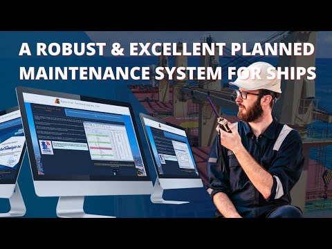 Excellent Ship Planned Maintenance System -  Planned Maritime Maintenance Software for Ships