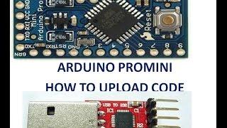 ARDUINO PROMINI - HOW TO UPLOAD CODE