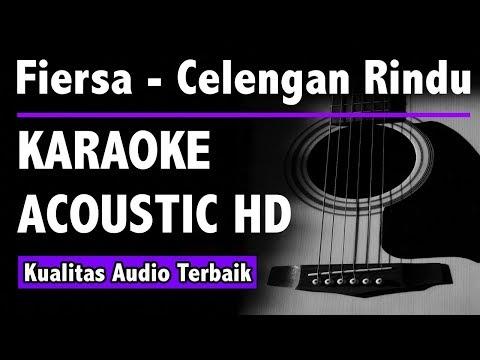 fiersa-besari---celengan-rindu-(karaoke-acoustic-tanpa-vokal)