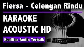Fiersa Besari - Celengan Rindu (Karaoke Acoustic Tanpa Vokal)