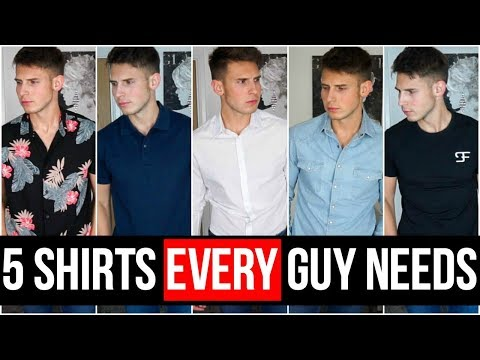 5 SHIRTS EVERY GUY NEEDS IN HIS WARDROBE| Men's Style Essentials 2018