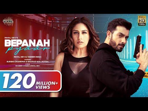 Bepanah Pyaar (Official Video) Payal Dev, Yasser Desai   Surbhi Chandna, Sharad Malhotra   Shabbir A