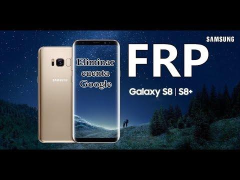 Quitar Cuenta Google Samsung S8 Plus Frp Youtube