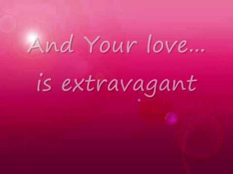 Your Love Is Extravagant Lyrics By Chris Tomlin Youtube