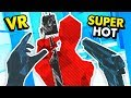 *EPIC* SECRET AGENT MISSIONS IN VIRTUAL REALITY SUPERHOT (Superhot Virtual Reality Funny Gameplay)