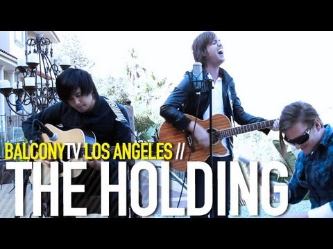 THE HOLDING - SOMEWHERE IN THE MIDDLE (BalconyTV)
